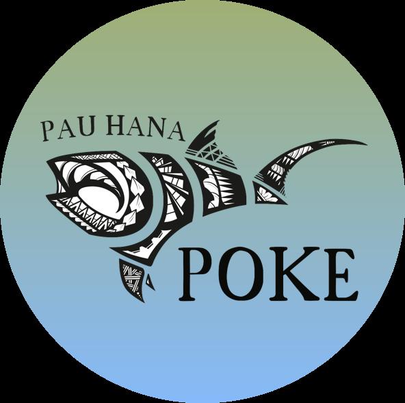Pau Hana Poke